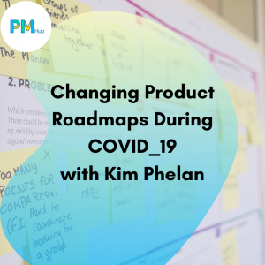 changing-product-roadmaps-during-covid19